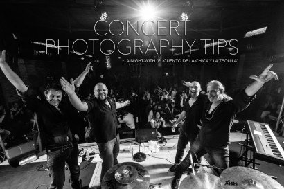 Concert Photography Tips – A Night with El Cuento de la Chica y la Tequila